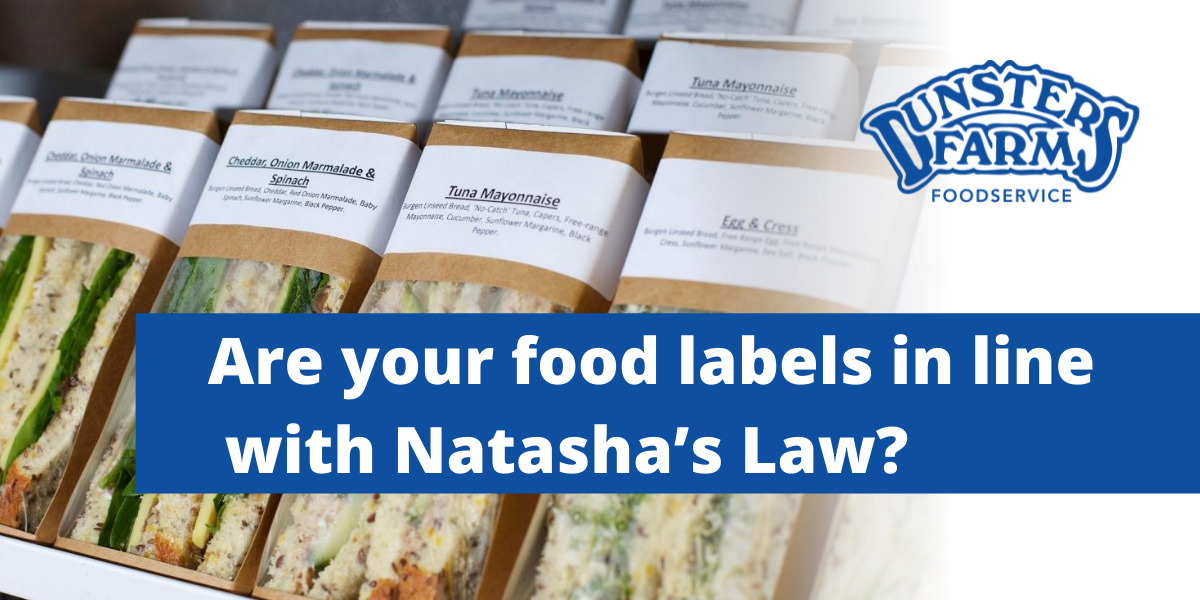 Are your food labels in line with Natasha's Law?