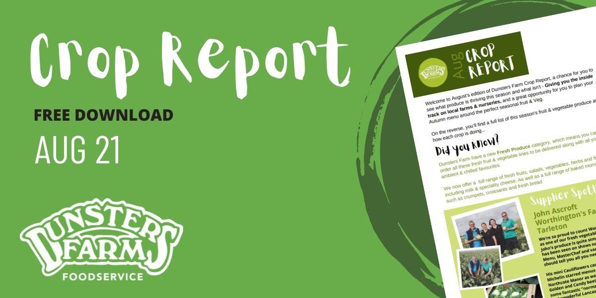 Crop Report – August 2021